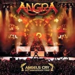Angels Cry: 20th Anniversary Tour [live]