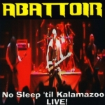 No Sleep ´til Kalamazoo - Live! [live]