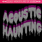 Acoustic Haunting [EP]