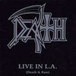 Live In L.A. (Death & Raw) [live]