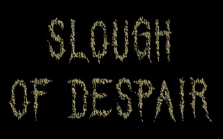 SLOUGH OF DESPAIR (foto interpreta)